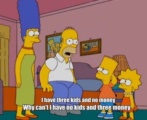 Cartoon - Ihave three kids and no money Why can't I have no kids and three money