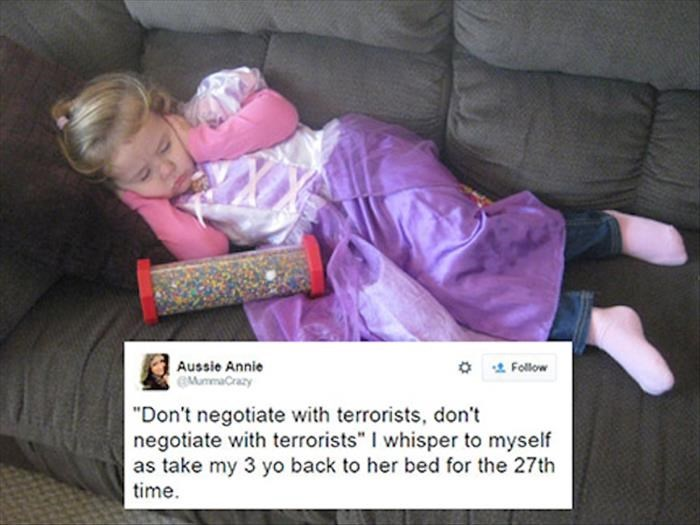 """'Don't negotiate with terrorists, don't negotiate with terrorists,' I whisper to myself as take my three-year-old back to her bed for the 27th time"""