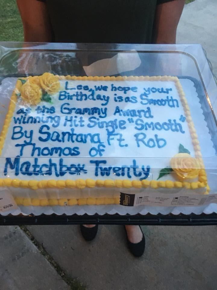Cake - Lee.we hope your Birthday is as Serabth Grammy Award winning Hit Sungte Smooth By Santana Ft. Rob Thomas of Matchbox Twenty