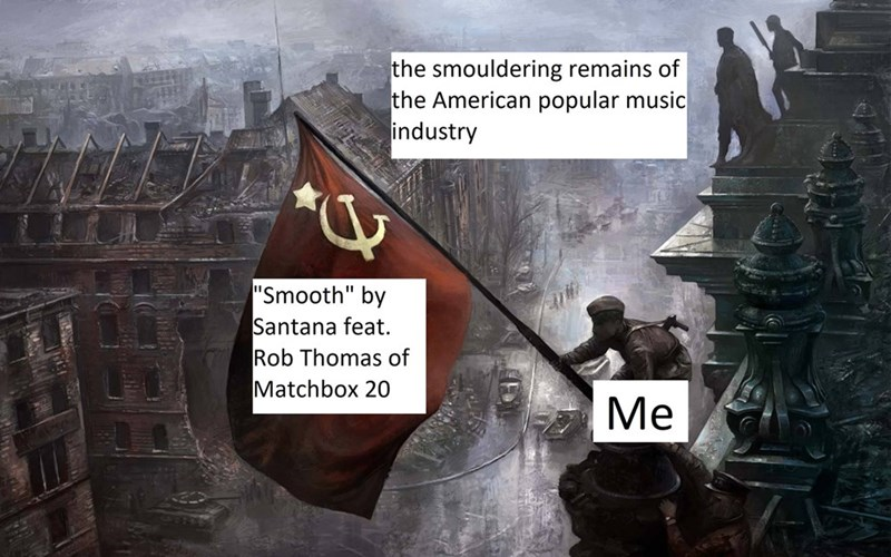 """Action-adventure game - the smouldering remains of the American popular music industry """"Smooth"""" by Santana feat Rob Thomas of Matchbox 20 Ме"""