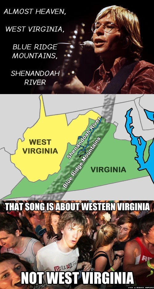 "meme about ""country roads"" is really about western Virginia and not west Virginia"