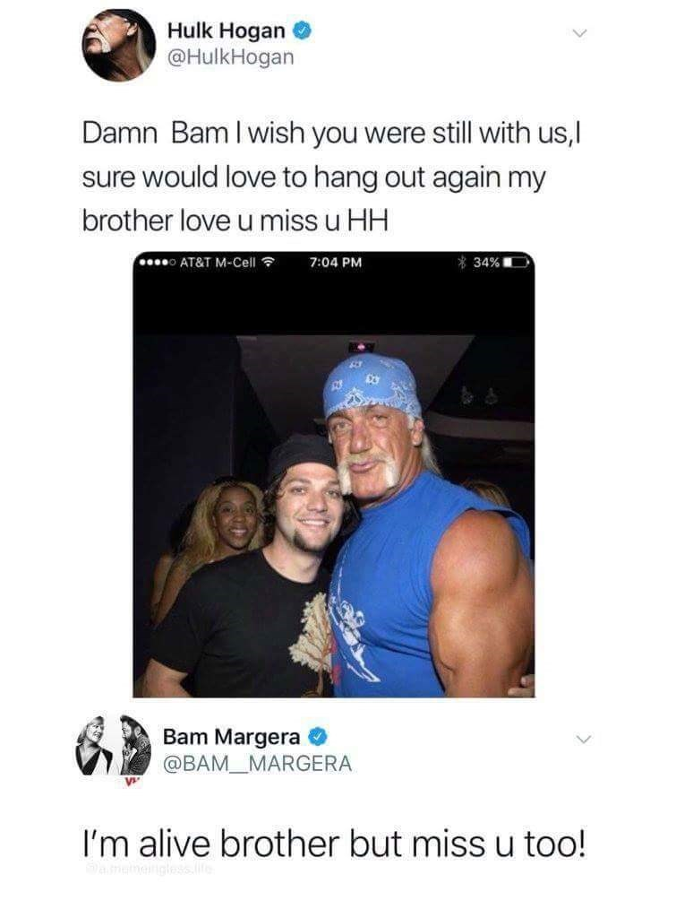 Hulk Hogan tweet about missing dead Bam Margera and a reply by Bam saying he's still alive
