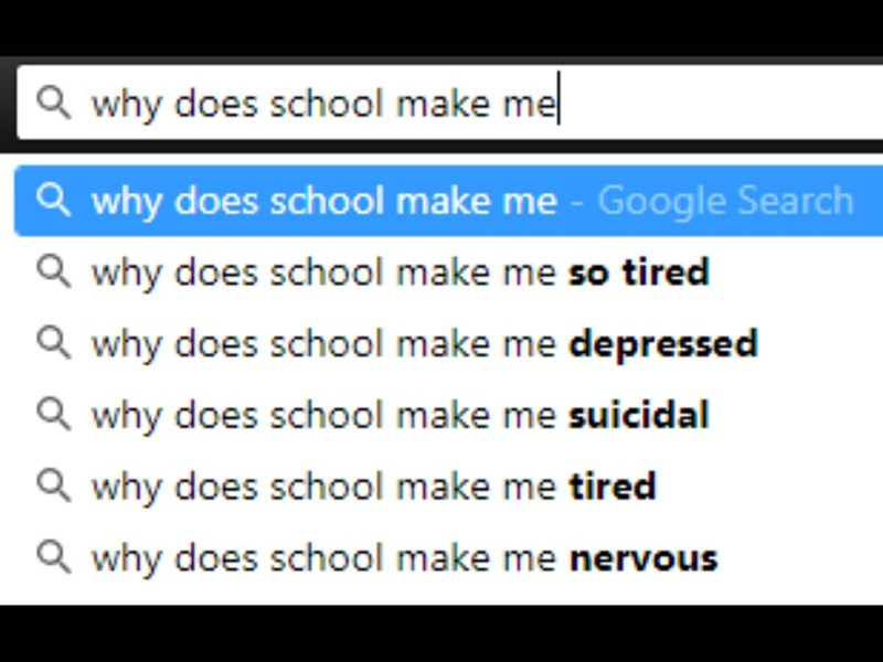 google autocomplete meme about the various things schools do to people