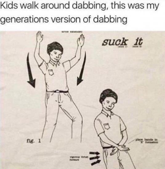 Cartoon - Kids walk around dabbing, this was my generations version of dabbing suck it fig. 1 plae bande in forai rat