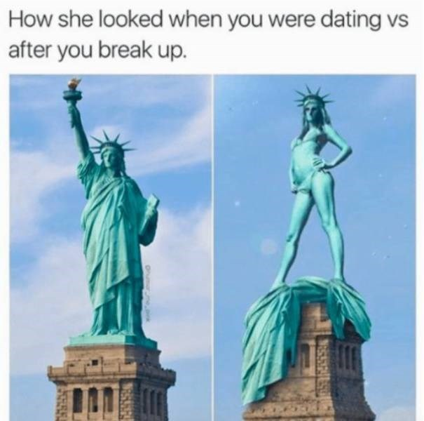 Statue - How she looked when you were dating vs after you break up. ESSES