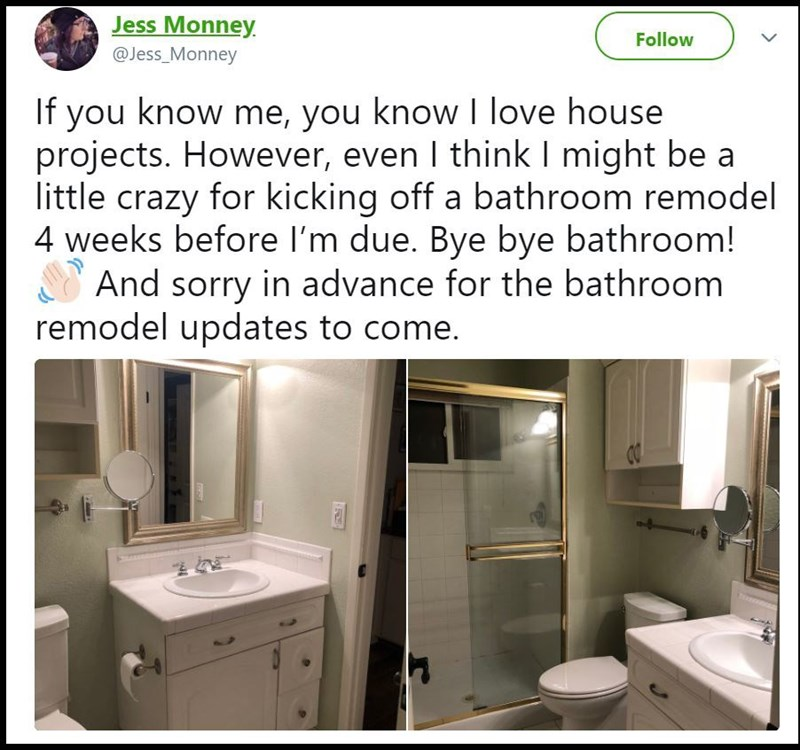 Jess Monney tweets that she started a bathroom remodel