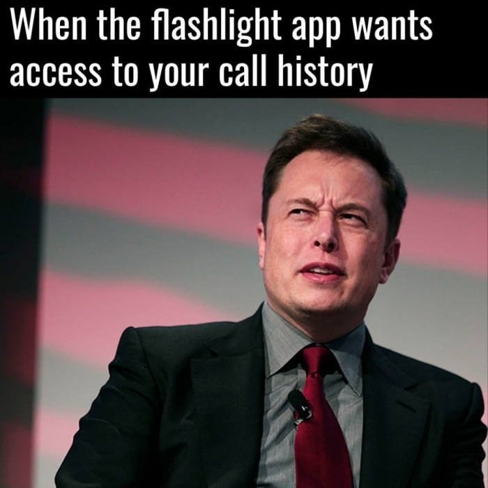 meme - Forehead - When the flashlight app wants access to your call history