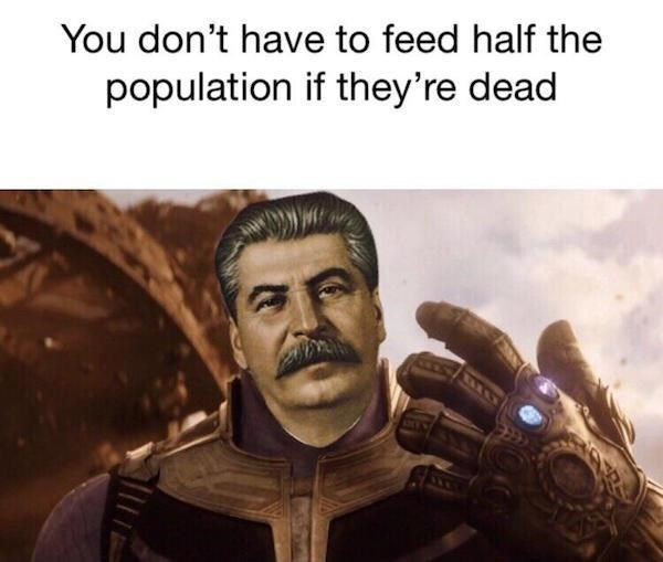 Human - You don't have to feed half the population if they're dead