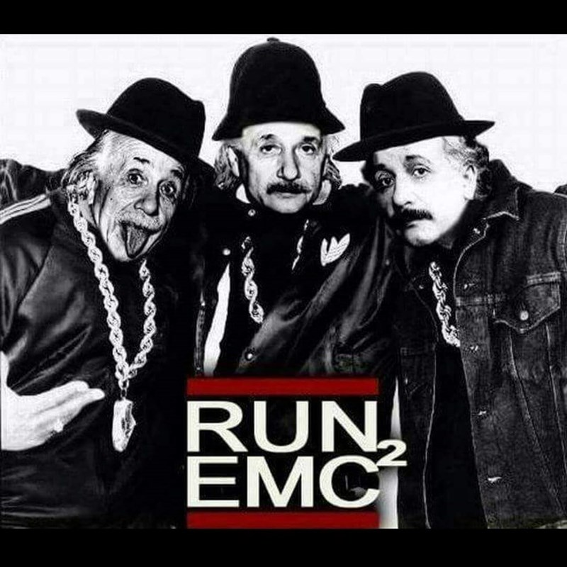 """Run EMC squared"" with a pic of three Einsteins dressed up like Run DMC"