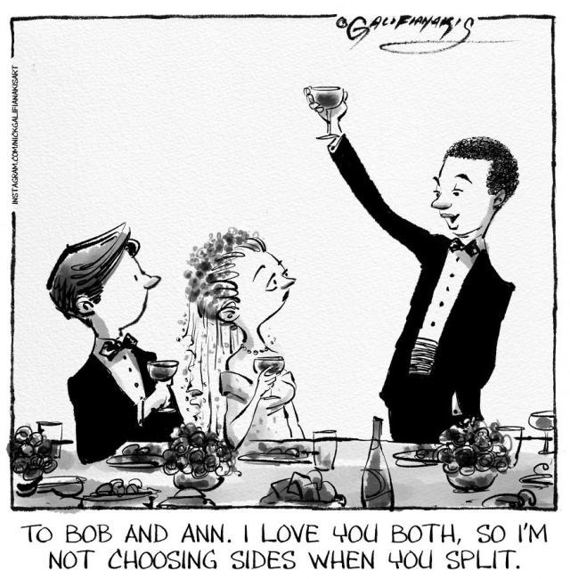Cartoon - TO BOB AND ANN. I LOVE Ou BOTH, SO I'M NOT CHOOSING SIDES WHEN 4Ou SPLIT SIVNVIn INNOWDVISN