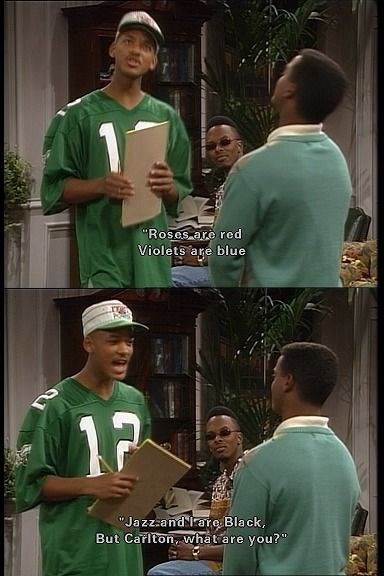"""Green - """"Roses are red Violets are blue """"Jazz.and are Black, But Carlton, what are you?"""
