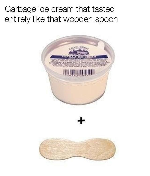 nostalgia of that crap ice cream with the wooden spoon