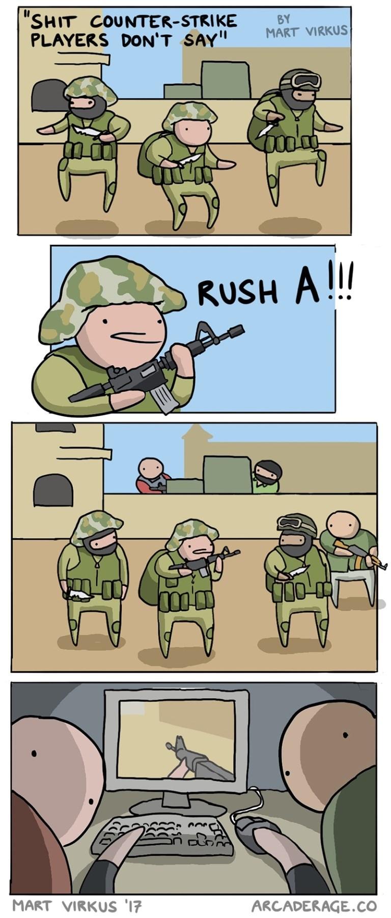 "Cartoon - ""SHIT COUNTER-STRIKE PLAYERS DON'T SAY"" BY MART VIRKUS RUSH A!! MART VIRKUS '17 ARCADERAGE.CO"