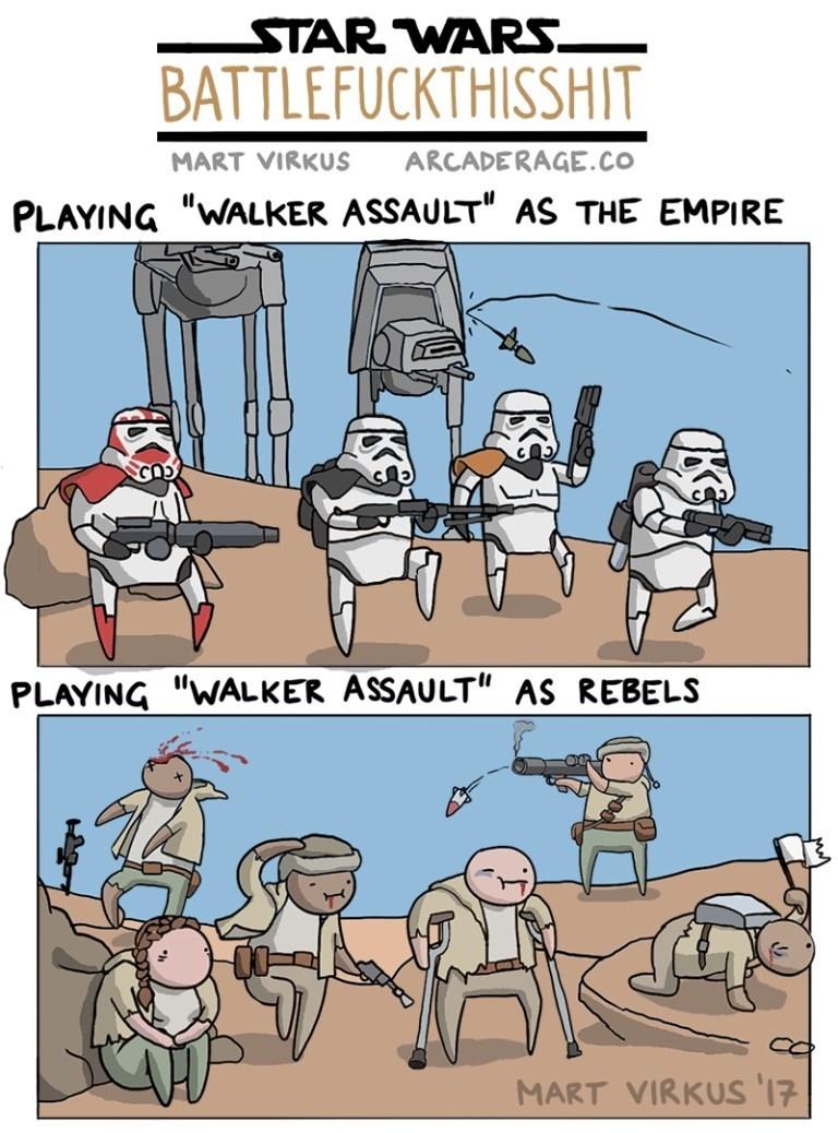 """Cartoon - STAR WARS. BATTLEFUCKTHISSHIT ARCADERAGE.co MART VIRKUS PLAYING """"WALKER ASSAULT"""" AS THE EMPIRE PLAYING """"WALKER ASSAULT"""" AS REBELS MART VIRKUS 17"""