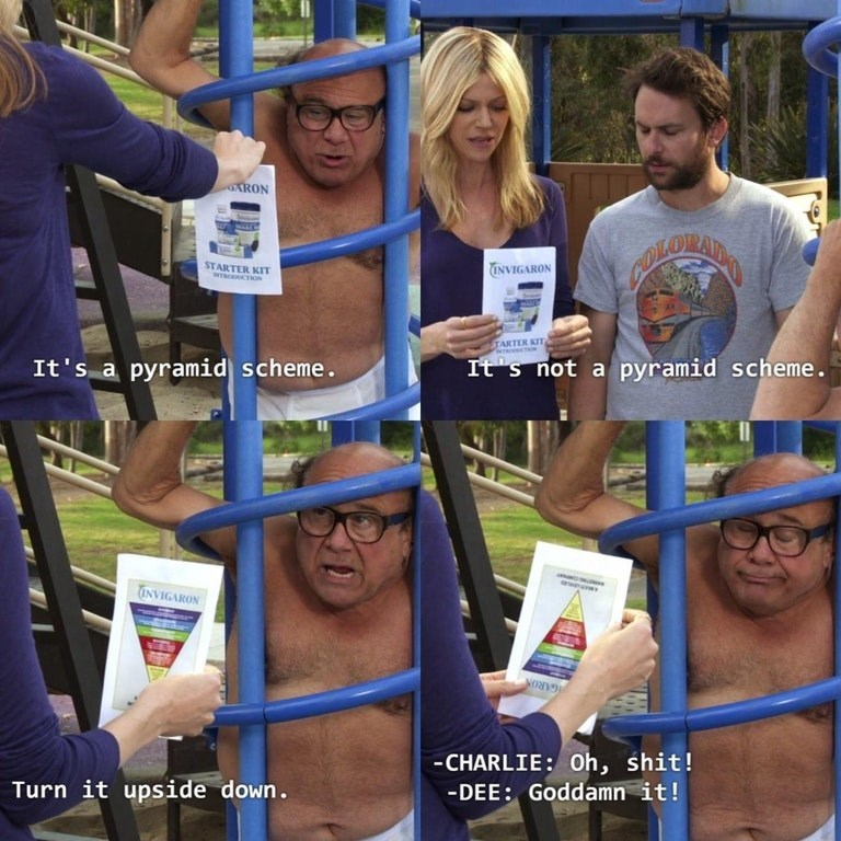 meme about it's always sunny in phili having a pyramid scheme