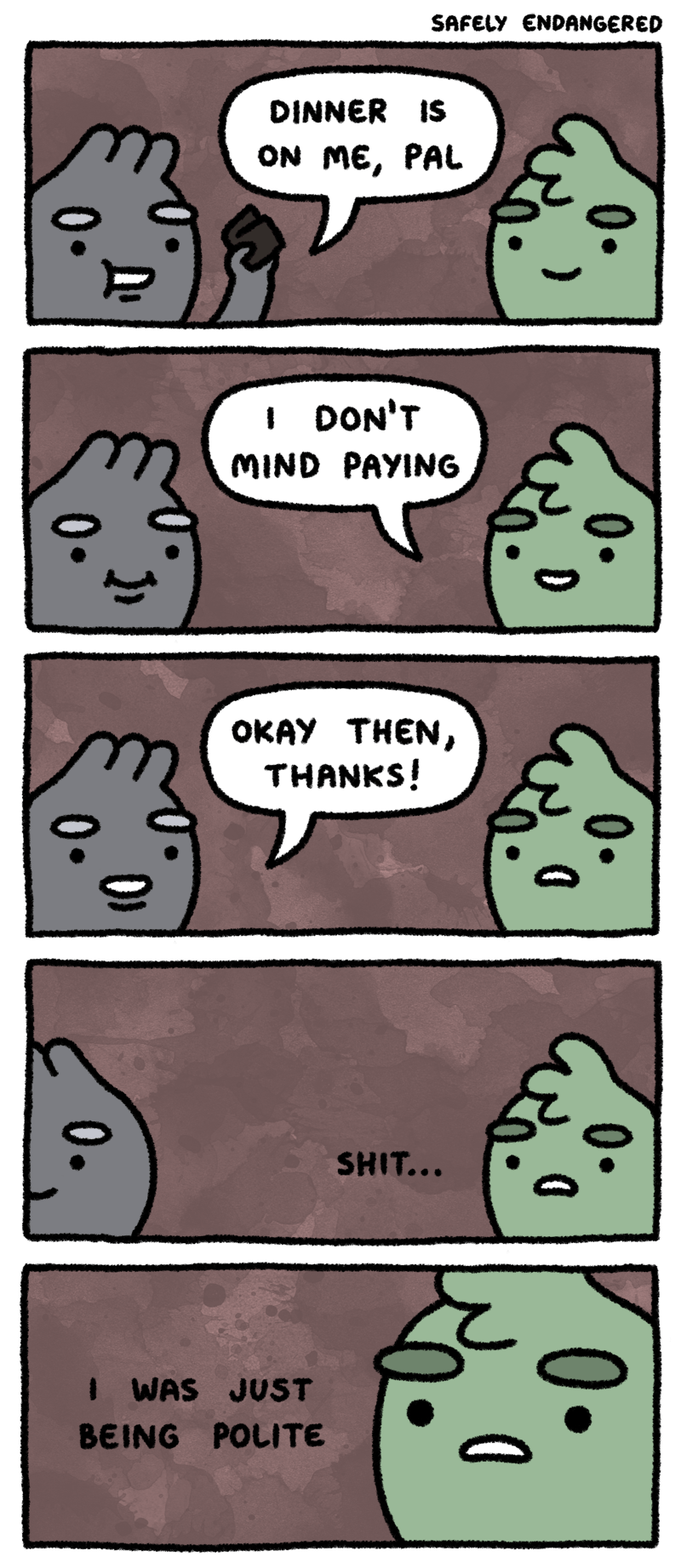 Comic about two people trying to offer to pay for dinner, one says they were just trying to be polite and they don't actually have money