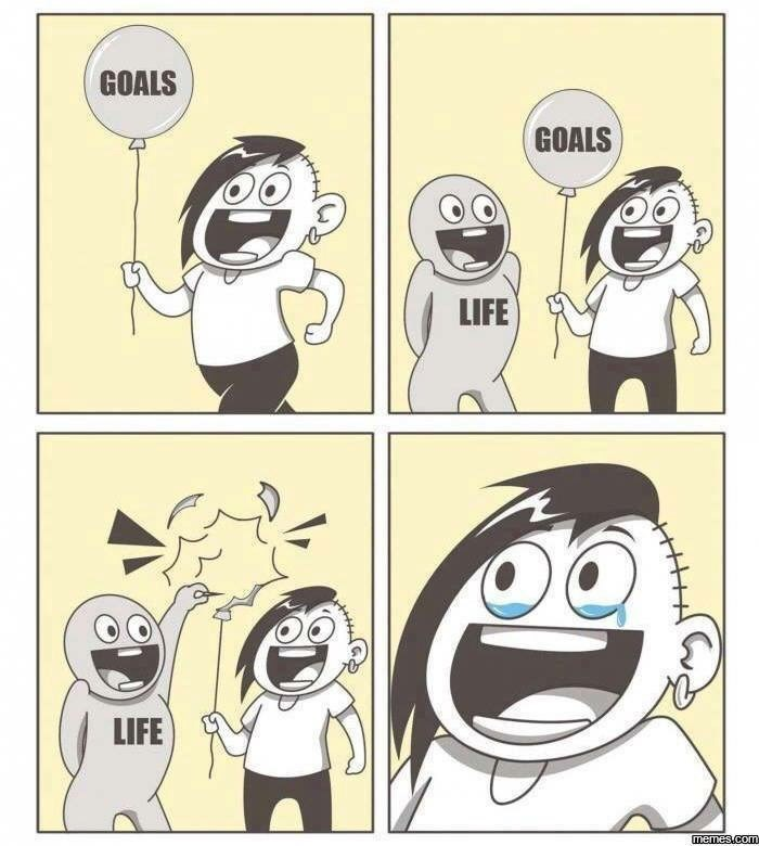work meme about how real life destroys your dreams
