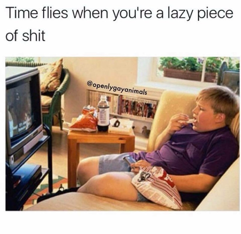 work meme about being lazy and not using your time wisely