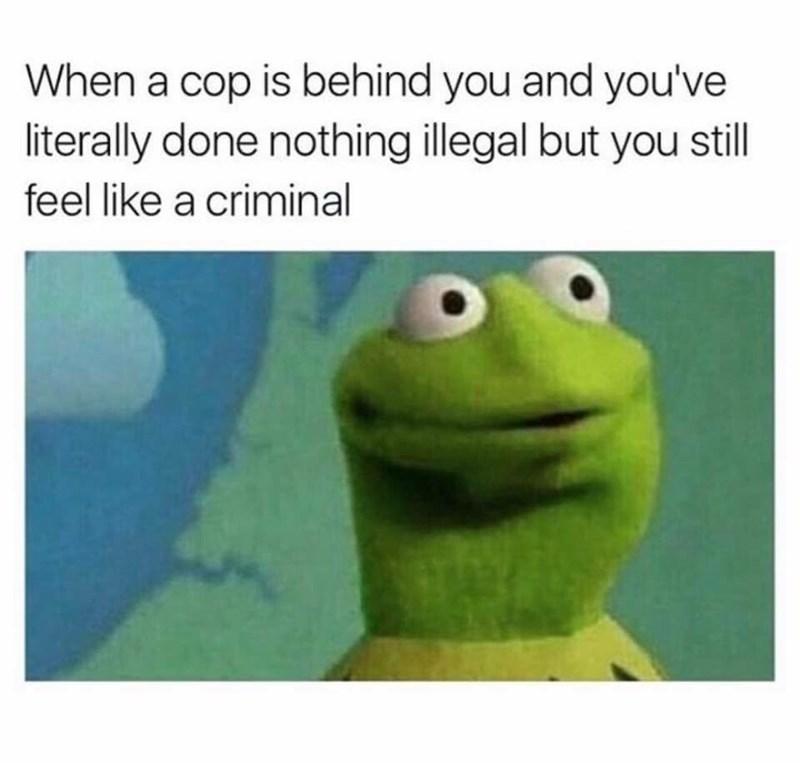 work meme about feeling guilty when followed by a cop