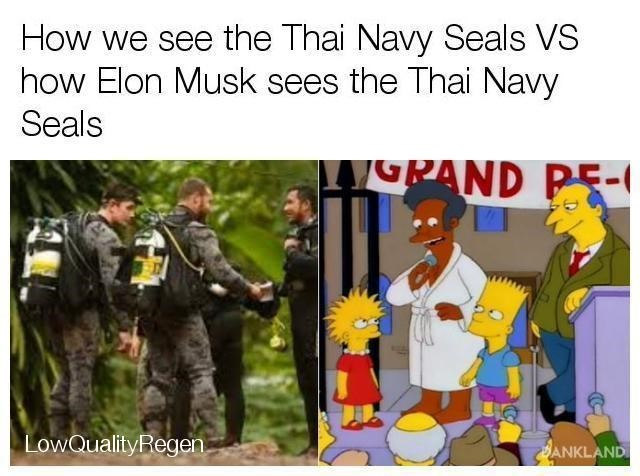 Cartoon - How we see the Thai Navy Seals VS how Elon Musk sees the Thai Navy Seals PAND P5- LowQuality Regen. CANKLAND