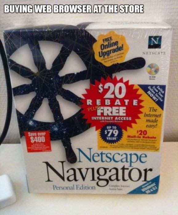 Wheel - BUYING WEB BROWSER AT THE STORE FREE Online Upgrade! NETSCAFE $20 Switch from To REBATE PLUB MMON FREE The Internet made easy! $20 INTERNET ACCESS UP TO $79 Save over $400 VALUE UNetscape Navigator Personal Edition Windows 95