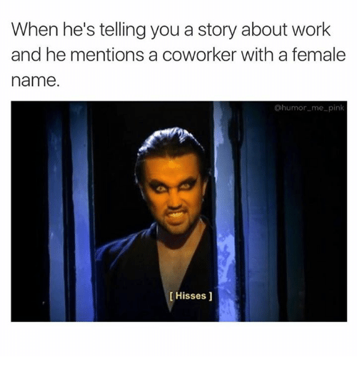 stupid meme about hearing your boyfriend mention another girl with pic of Mac from Always Sunny hissing