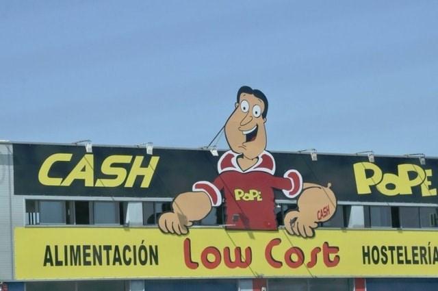 Advertising - CASH POPE POPE CASH ALIMENTACION Lou Cost HOSTELERIA