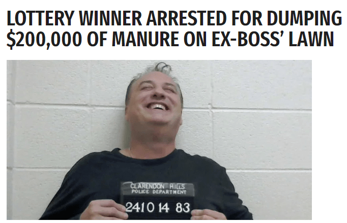 Facial expression - LOTTERY WINNER ARRESTED FOR DUMPING $200,000 OF MANURE ON EX-BOSS' LAWN CLARENDON RIES POLICE DEPARTMENT 2410 14 83