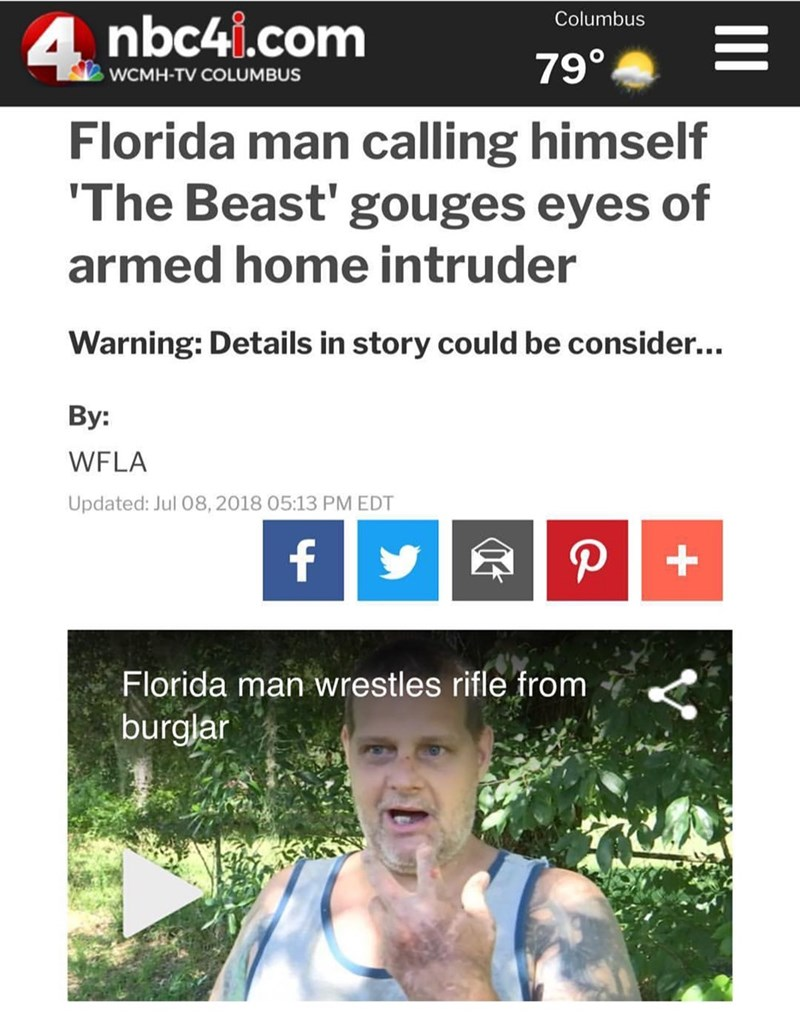 Florida man gouges eyes of a home intruder