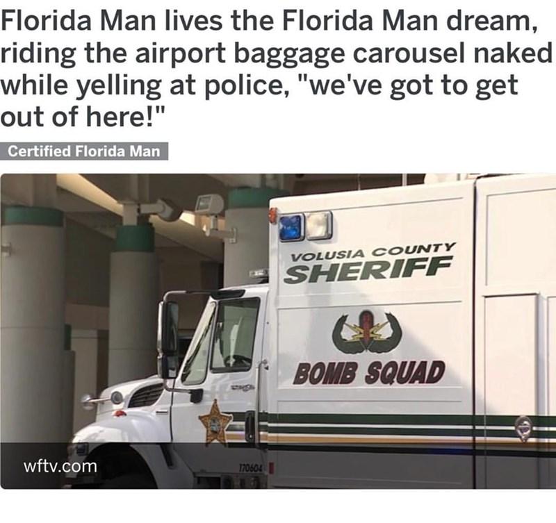 Florida man rides a baggage carousel naked
