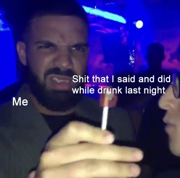 Drake is me and the lollipop is shit that I said and did while drunk last night