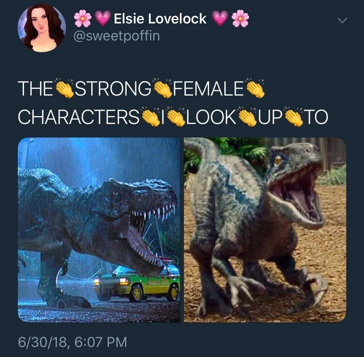 Dinosaur - Elsie Lovelock @Sweetpoffin THE STRONG FEMALE CHARACTERS LOOK UP TO 6/30/18, 6:07 PM