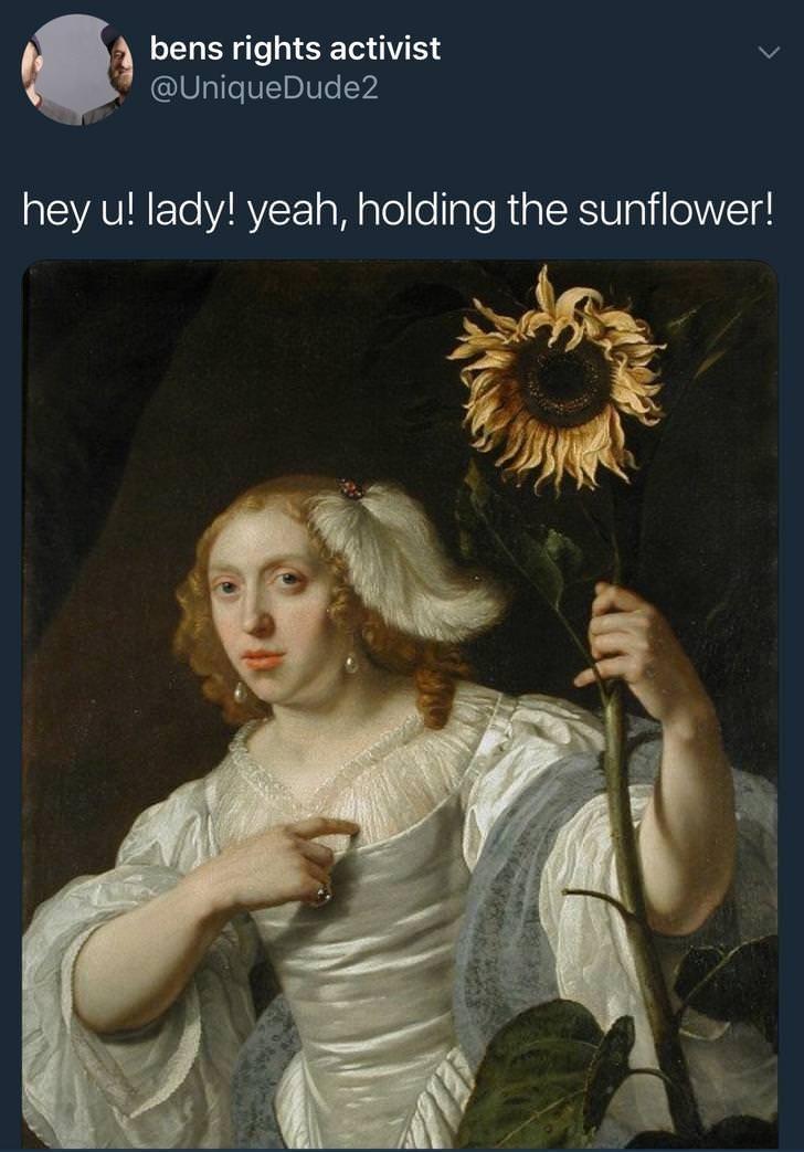 Lady - bens rights activist @UniqueDude2 hey u! lady! yeah, holding the sunflower!