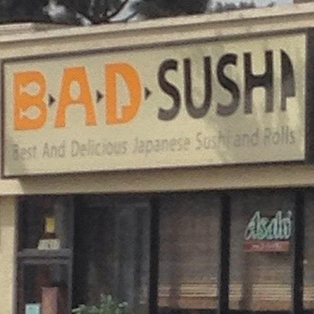 Text - BAD-SUSH Best And Delicious lapanese Sushi and Rolls AsSali