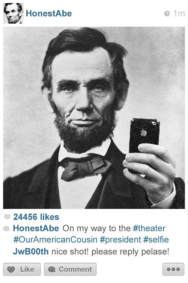 Photograph - HonestAbe 1m 24456 likes HonestAbe On my way to the #theater #OurAmericanCousin #president #selfie JwB00th nice shot! please reply pelase! Like Comment