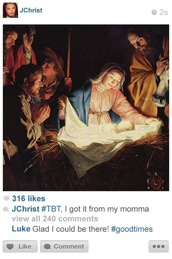 Text - JChrist 2s 316 likes JChrist #TBT, I got it from my momma view all 240 comments Luke Glad I could be there! #goodtimes Like Comment