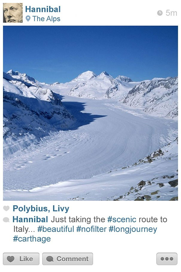 Mountainous landforms - Hannibal 5m The Alps Polybius, Livy Hannibal Just taking the #scenic route to Italy... #beautiful#nofilter #longjourney #carthage Like Comment