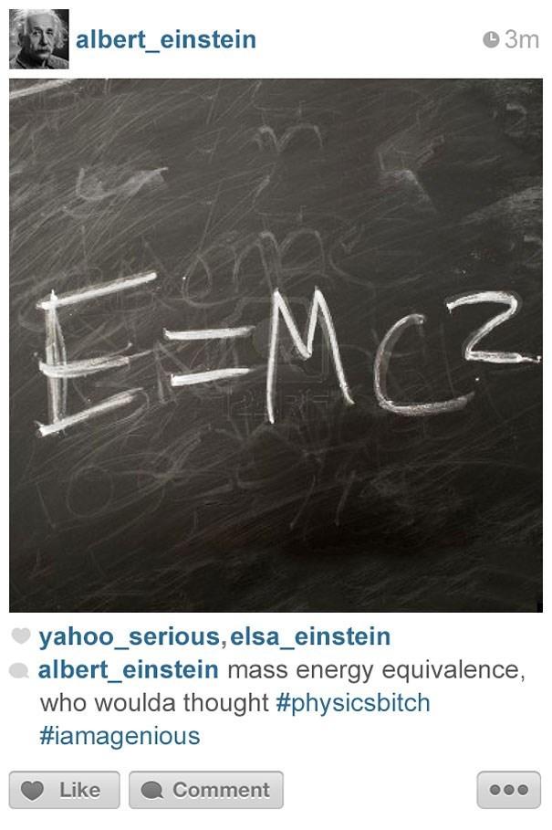 Text - albert_einstein L3m E-MC2 yahoo_serious, elsa_einstein albert_einstein mass energy equivalence, who woulda thought #physicsbitch #iamagenious Like Comment