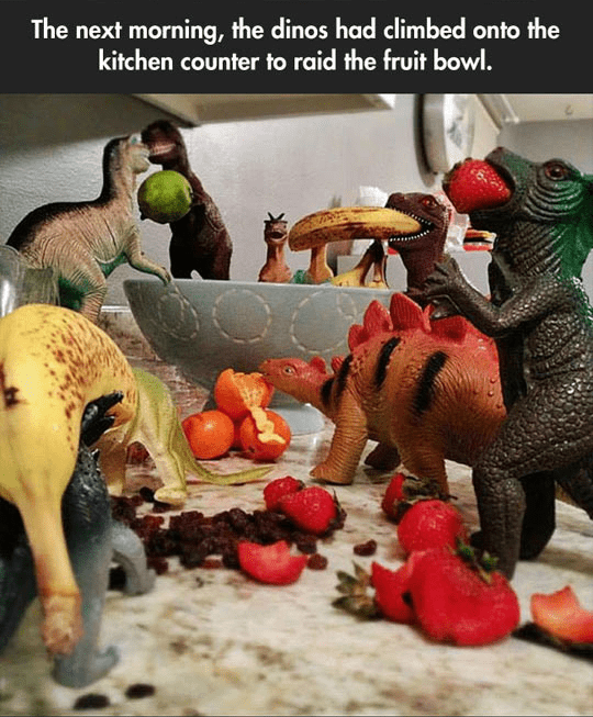 Dinosaur - The next morning, the dinos had climbed onto the kitchen counter to raid the fruit bowl.
