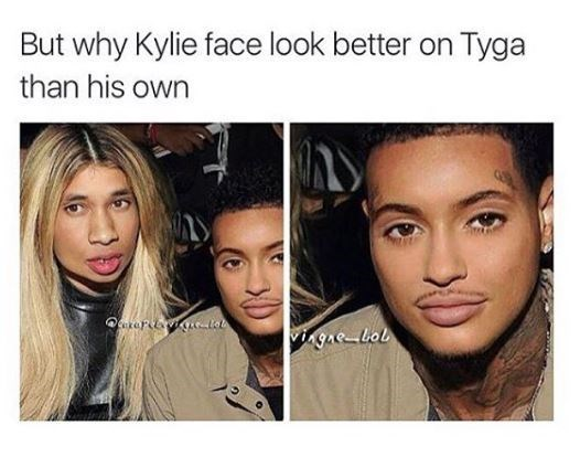 kylie jenner meme - Face - But why Kylie face look better on Tyga than his own vingae bol