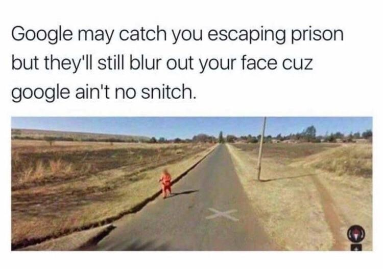 funny meme about google stret view blurring face of convict.