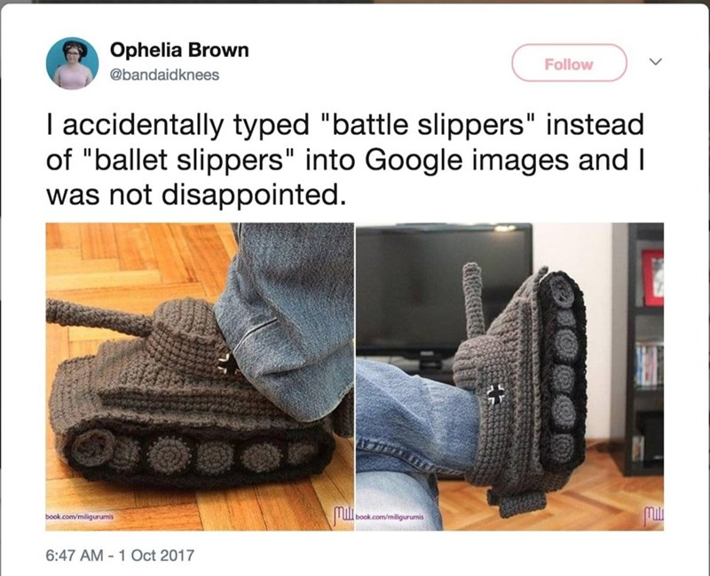 """Footwear - Ophelia Brown Follow @bandaidknees I accidentally typed """"battle slippers"""" instead of """"ballet slippers"""" into Google images and I was not disappointed Muli. book.com/miligurumis book.com/miligurumis 6:47 AM-1 Oct 2017"""