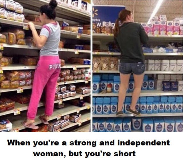 Supermarket - ryday W PINK breterarellele When you're a strong and independent woman, but you're short