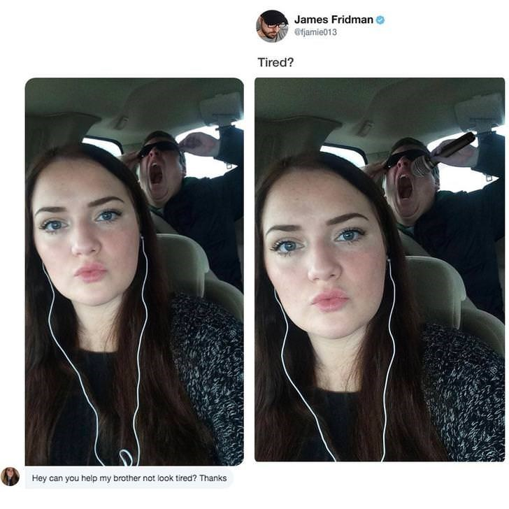 photoshop trolling - Face - James Fridman Efjamie013 Tired? Hey can you help my brother not look tired? Thanks