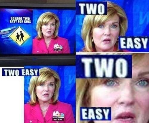 meme about news report misspelling headline about school being easy