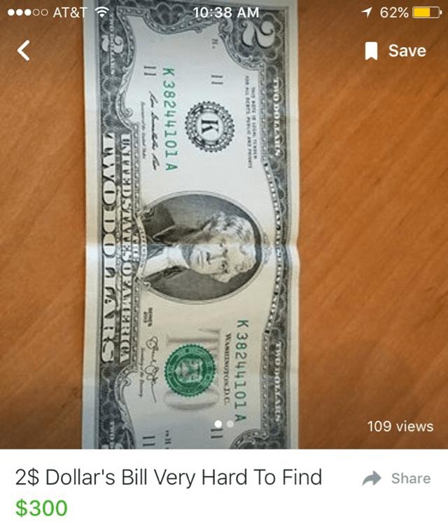 Banknote - oo AT&T 10:38 AM 1 62% Save 109 views 2$ Dollar's Bill Very Hard To Find Share $300 TWO DOYARS TWO DOLLAIN K 38244101 A WASINOTONDC K K 38244101 A 11 UNITEDSTATESOFAMERICA WODOLLARS V