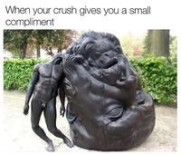 Sculpture - When your crush gives you a small compliment