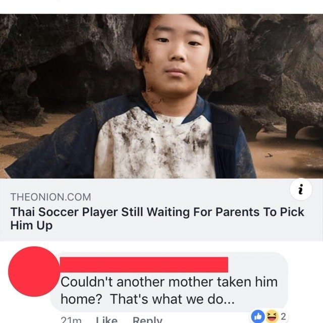 Text - THEONION.COM Thai Soccer Player Still Waiting For Parents To Pick Him Up Couldn't another mother taken him home? That's what we do... 2 21m ike Renly