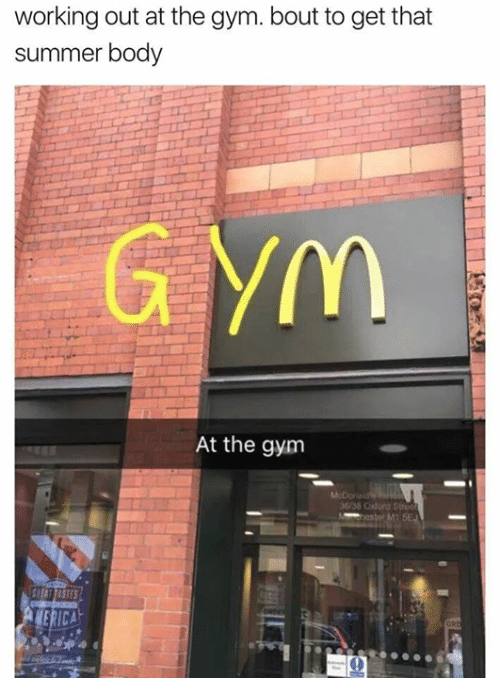 Snapchat where someone put a G and Y in front of the McDonald's 'M' to make it spell 'gym'