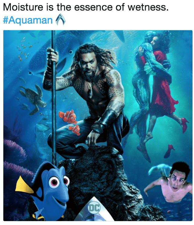 Poster - Moisture is the essence of wetness. #Aquaman DC
